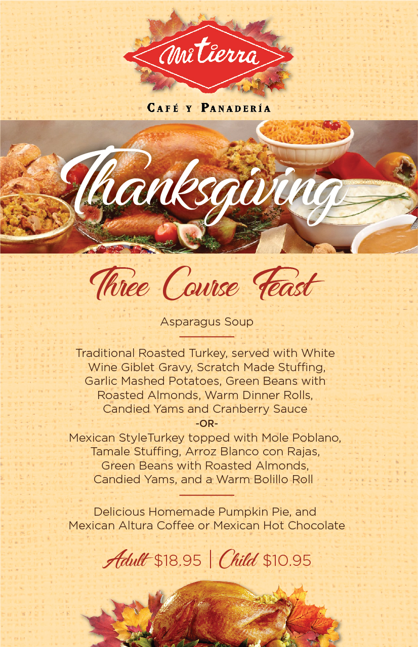 Mi Tierra Café & Bakery will be open on Thanksgiving Day!